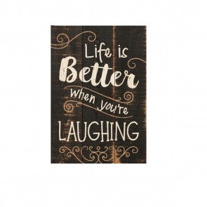 P. Graham Dunn Mini Sign Wood Plaque - 'Life Is Better When You're Laughing'